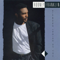 Diamond Inside Of You - Rodney Franklin