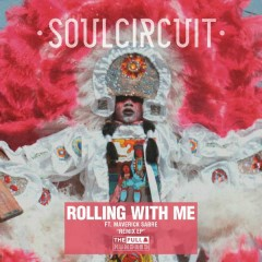 Rolling With Me (I Got Love) [Remixes]