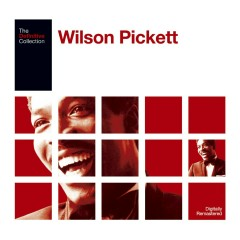 The Definitive Wilson Pickett - Wilson Pickett