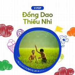 Đồng Dao Thiếu Nhi - Various Artists