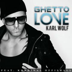 Ghetto Love - Karl Wolf, Kardinal Offishall