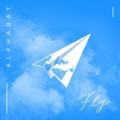 Fly (Single) - AlphaBAT
