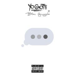 Wait for It - Yo Gotti,Blac Youngsta