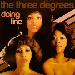Doing Fine - The Three Degrees