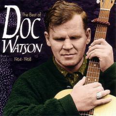 The Best Of Doc Watson 1964-1968 - Doc Watson
