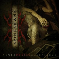 Anger Denial Acceptance - Spineshank