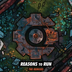 Reasons To Run (Remixes) - Crankdat