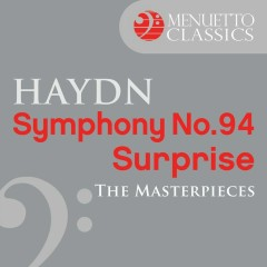 The Masterpieces - Haydn: Symphony No. 94