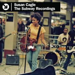 The Subway Recordings - Susan Justice
