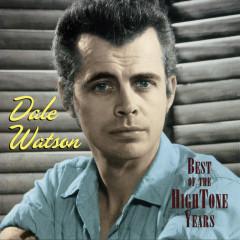 Best Of The Hightone Years - Dale Watson