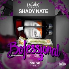 Bofessional Vol. 3 - Shady Nate