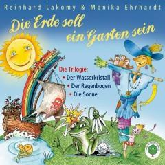Die Erde soll ein Garten sein - Reinhard Lakomy