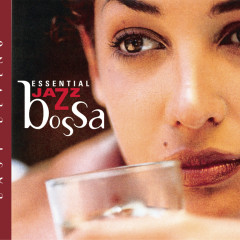 Easy Living Series--Essential Jazz Bossa - Various Artists