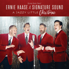 A Jazzy Little Christmas - Ernie Haase & Signature Sound