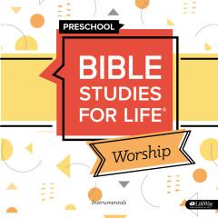 Bible Studies for Life Preschool Worship Instrumentals Summer 2020 - Lifeway Kids Worship
