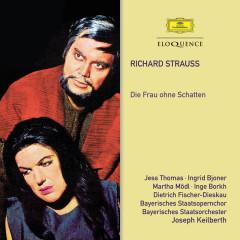 Strauss: Die Frau ohne Schatten - Joseph Keilberth, Wolfgang Baumgart, Bayerischer Staatsopernchor, Bayerisches Staatsorchester, Jess Thomas