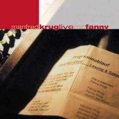 Manfred Krug live mit Fanny - Manfred Krug