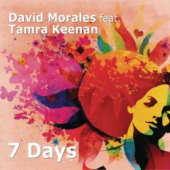 7 Days - David Morales, Tamra Keenan
