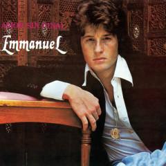 Amor Sin Final - Emmanuel