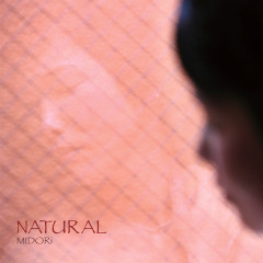 NATURAL - EP - Midori
