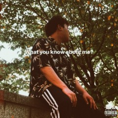 What you know about me? - 세네글자