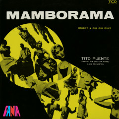 Mamborama - Tito Puente And His Orchestra