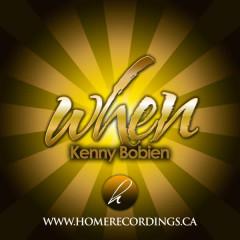 When - Kenny Bobien