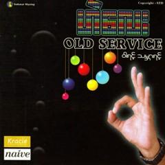 ၀ါရင္႔သမၻာရင္႔ - Old Service