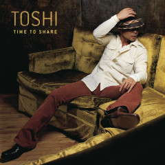 Time To Share - Toshi