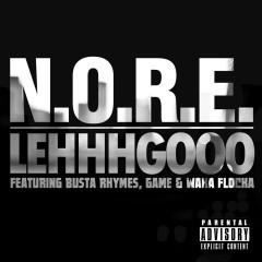 Lehhhgooo (feat. Busta Rhymes, Game & Waka Flocka) - N.O.R.E.