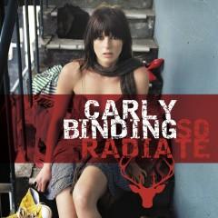 So Radiate - Carly Binding