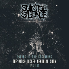 Ending Is the Beginning: The Mitch Lucker Memorial Show (Live) - Suicide Silence