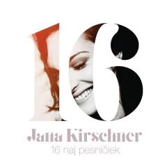 16 naj pesničiek - Jana Kirschner