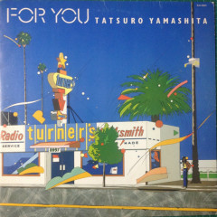 For You - Tatsuro Yamashita