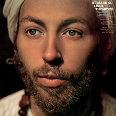 Pour Down Like Silver (Extended Edition) - Richard & Linda Thompson