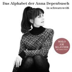 Das Alphabet der Anna Depenbusch in Schwarz-Weiß. Solo am Klavier - Anna Depenbusch