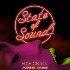 High on You - EP (Acoustic Version) - State of Sound