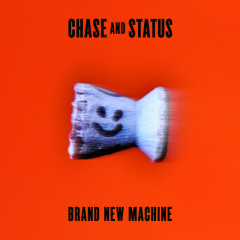 Brand New Machine (Deluxe Version) - Chase & Status
