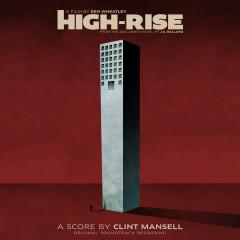High-Rise (Original Soundtrack Recording) - Clint Mansell