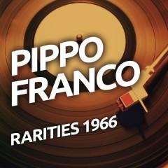 Pippo Franco  - Rarietes 1966 - Pippo Franco