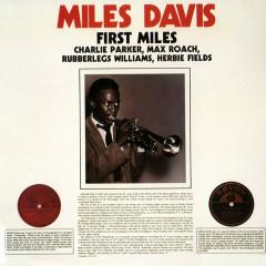 First Miles (Reissue) - Miles Davis, Charlie Parker, Max Roach, Rubberlegs Williams, Herbie Fields