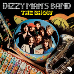 The Show - Dizzy Man's Band