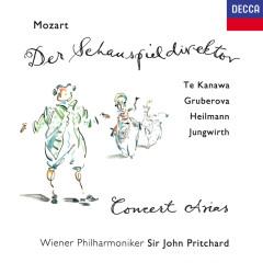 Mozart: Der Schauspieldirektor; Arias - Sir John Pritchard, Kiri Te Kanawa, Edita Gruberova, Uwe Heilmann, Manfred Jungwirth