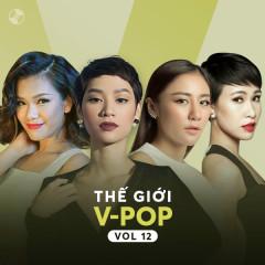 Thế Giới V-Pop Vol 12