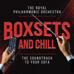 Boxsets and Chill - Royal Philharmonic Orchestra