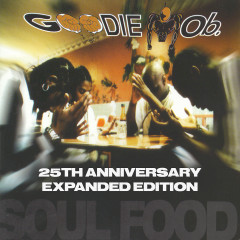 Soul Food (Expanded Edition) - Goodie Mob