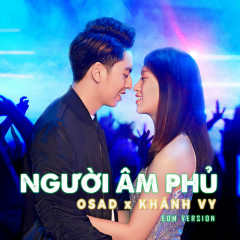Người Âm Phủ (EDM Version) (Single) - OSAD, Khánh Vy