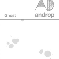 Ghost - Androp