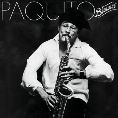Blowin' - Paquito D'Rivera
