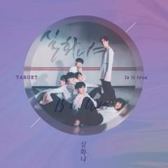 Is It True (Single) - Target